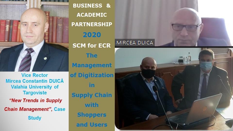 Vice Rector Mircea Constantin DUICĂ, Valahia University of Targoviste, New Trends in Supply Chain Management - Case Study